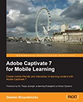 Adobe Captivate 7 for Mobile Learning Front Cover
