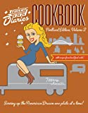 Trailer Food Diaries Cookbook: Portland Edition, Volume II (American Palate)