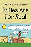 img - for Bullies Are for Real book / textbook / text book