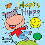 Happy Hippo. A Jolly Rhyming Picture Book for Children