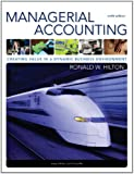 Managerial Accounting: Creating Value in a Dynamic Business Environment, 9th