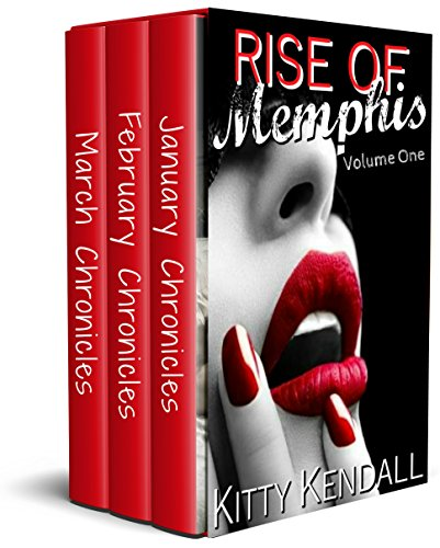 Rise Of Memphis Volume One: 3 book set containing January, February and March Chronicles.