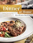 Dinner at Home: Kitchen-Tested Recipe...