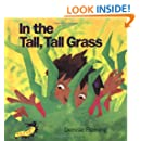 In the Tall, Tall Grass (An Owlet Book)