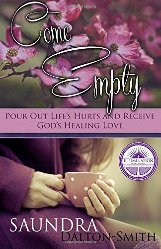 Come Empty by Saundra Dalton-Smith ~ Soul Nurture