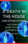 A Death in the House: And Other Stori...