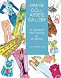 Paper Doll Artists Gallery: 22 Original Paper Dolls by 22 Artists