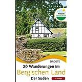 """20 Wanderungen im Bergischen Land. Der S�denvon """"Evert Everts"""""""