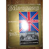 Morgans in the Colonies Across the Pond ~ John H. Sheally