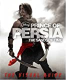 Prince of Persia: The Sands of Time: The Visual Guide