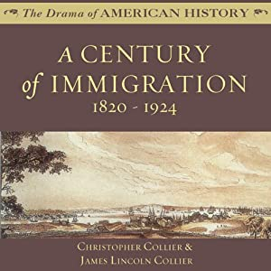 A Century of Immigration Audiobook