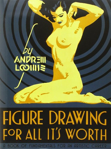 Figure Drawing for All It's Worth (Andrew Loomis Figure Drawing compare prices)