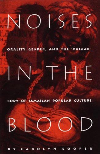 Noises in the Blood: Orality, Gender, and the...
