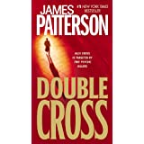 Double Cross (Alex Cross Novels)by James Patterson