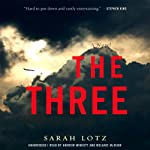 The Three: A Novel | Sarah Lotz