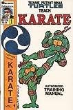 img - for Teenage Mutant Ninja Turtles Teach Karate Vol. 1 book / textbook / text book