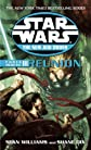 Reunion: Star Wars (The New Jedi Order: Force Heretic, Book III) (Star Wars: The New Jedi Order)