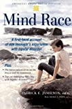 Mind Race: A Firsthand Account of One Teenager