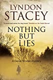Nothing but Lies: A British police dog-handler mystery (A Daniel Whelan Mystery)