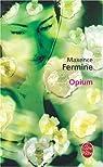 Opium par Fermine