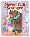 img - for Never Talk to Strangers (Family Storytime) book / textbook / text book