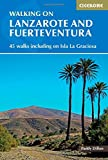 Walking on Lanzarote and Fuerteventura (Spain and Portugal) (Cicerone Guides)