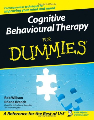 Cognitive Behavioural Therapy for Dummies)