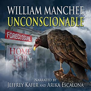 Unconscionable: A Rich Coleman Novel, Book 3 | [William Manchee]