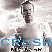 Crush: Tainted Love Duet Series #2 | Kim Karr