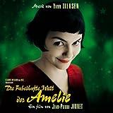 Die Fabelhafte Welt Der Amelie (Das Original - Hörspiel Zum Film)