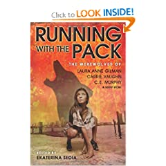 Running with the Pack by Ekaterina Sedia