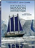 Antarctic Mission / Mission Antarctique (Bilingual)