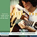Guitar Boy Audiobook by M. J. Auch Narrated by David Baker