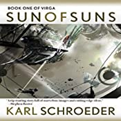Sun of Suns: Book One of Virga - Free Version | [Karl Schroeder]