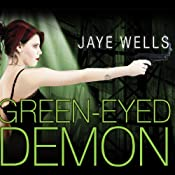 Green-Eyed Demon: Sabina Kane, Book 3 | Jaye Wells