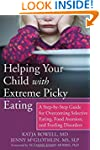 Helping Your Child with Extreme Picky...