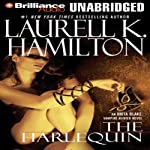 The Harlequin: Anita Blake, Vampire Hunter, Book 15 (       UNABRIDGED) by Laurell K. Hamilton Narrated by Cynthia Holloway