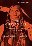 img - for The Cheyennes: Indians of the Great Plains (Case Studies in Cultural Anthropology) book / textbook / text book
