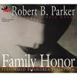 Family Honor (Sunny Randall Novels)