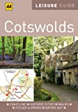 Leisure Guide Cotswolds (AA Leisure Guides)