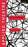 img - for Applied Theatre: Development by Prentki Tim (2015-04-23) Hardcover book / textbook / text book