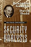 Security Analysis: The Classic 1934 Edition (0070244960) by Benjamin Graham
