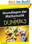 Grundlagen der Mathematik f�r Dummies