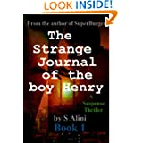 The Strange Journal of the Boy Henry