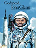 img - for Godspeed, John Glenn book / textbook / text book