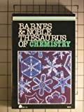 Barnes & Noble Thesaurus of Chemistry (0064637182) by David Pritchard