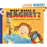 What Makes a Magnet? (Let's-Read-and-Find-Out Science 2)