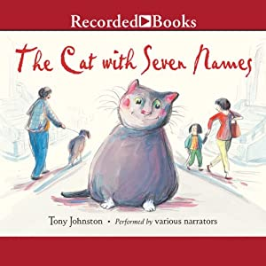 The Cat with Seven Names | [Tony Johnston]