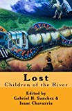 img - for Lost: Children of the River (Volume 4) book / textbook / text book