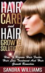 Hair Care And Hair Growth Solutions:...